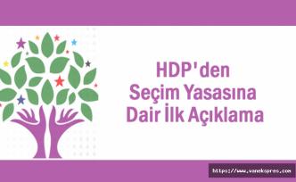 HDP: AKP'de Erken Seçim İsteyenler Var...