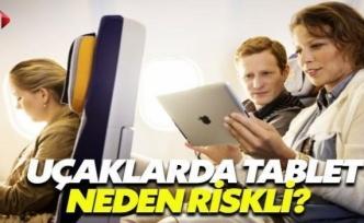 Uçakta Tablet Riskli mi?
