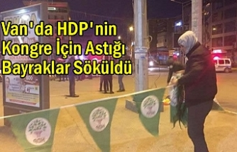 Van'da HDP Bayrakları Söküldü