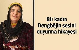 Van'da kadın Dengbêjin sesini duyurma hikayesi