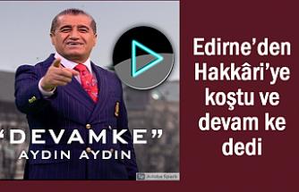 Edirne'den Hakkâri'ye koştu ve devam ke dedi