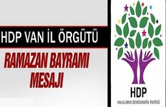 HDP Van Örgütünden Ramazan Bayramı Mesajı