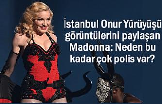 Madonna'dan İstanbul Paylaşımı: Neden bu kadar çok polis var?