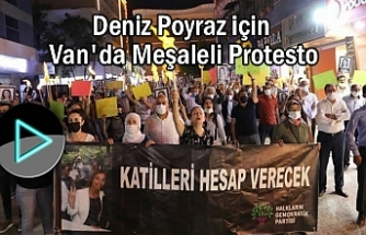 Van'da meşaleli protesto: 'Bir Deniz Gider Bin Deniz Gelir'