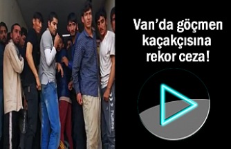 Van'da Göçmen Kaçakçısına Ceza Yağdı