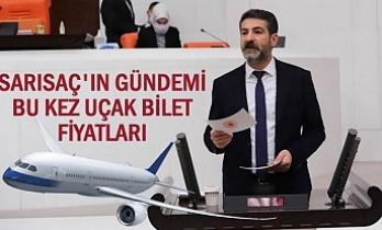 HDP'li Sarısaç, bu kez uçak bilet fiyatlarını Bakana sordu!
