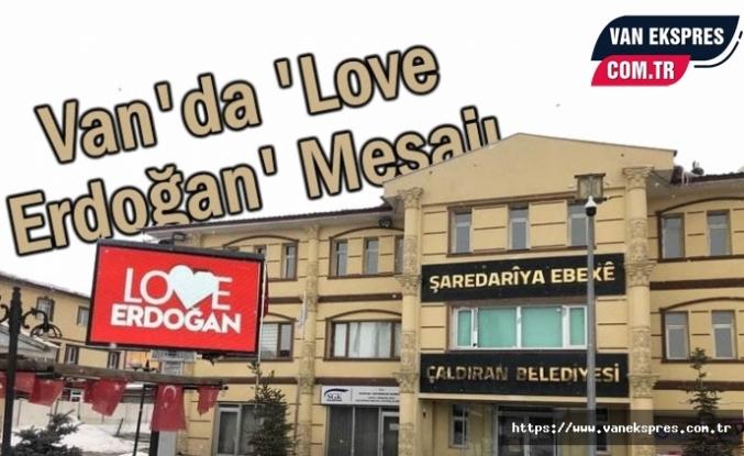Van'dan 'Love Erdoğan' Mesajı