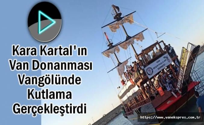 'Beşiktaş'ın Van Donanması' Vangölünde Şampiyonluğu Kutladı