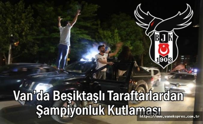Van'da Beşiktaşlı Taraftarlardan Şampiyonluk Kutlaması