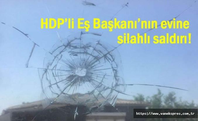 HDP'li Başkanı'nın evine silahlı saldırı!