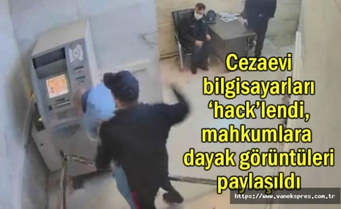 Cezaevi bilgisayarları 'hack'lendi, mahkumlara dayak görüntüleri paylaşıldı