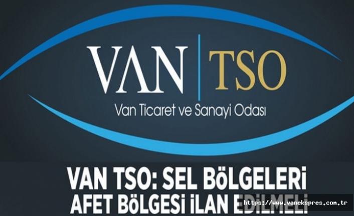 Van TSO' dan çağrı: Sel bölgeleri 'afet bölgesi ilan edilmeli!