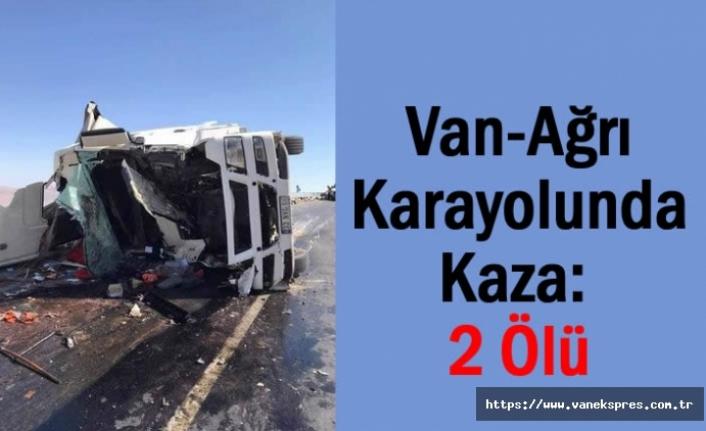 Van Ağrı Karayolunda Kaza: 2 Ölü